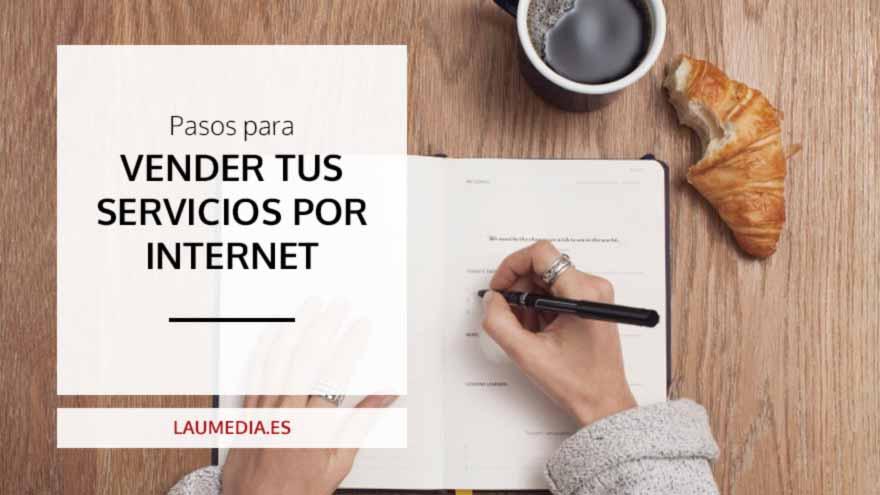 Cómo vender tus servicios a través de internet