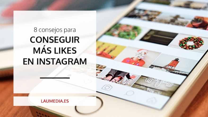 8 consejos para conseguir más likes en Instagram