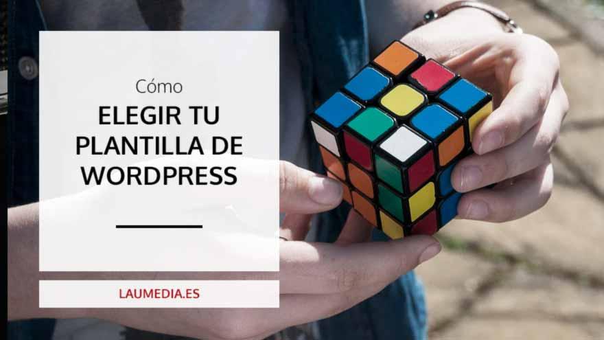 6 claves para elegir tu plantilla de WordPress