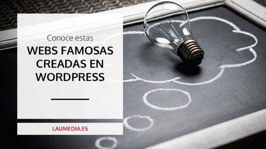 Webs de grandes empresas y famosos que confían en WordPress