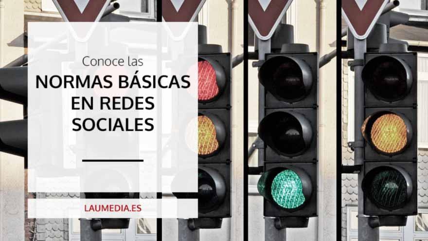 Normas básicas en las redes sociales