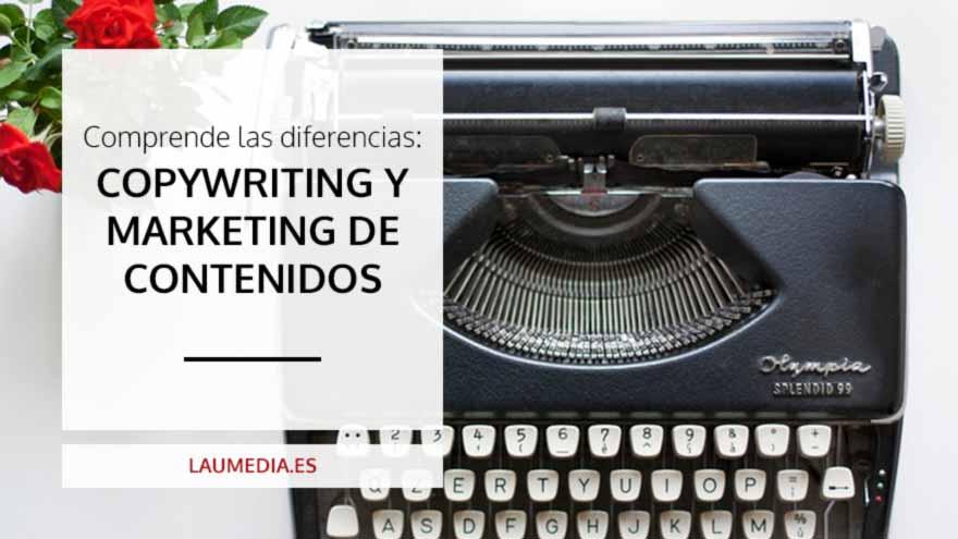 ¿Cuál es la diferencia entre el copywriting y el marketing de contenidos?