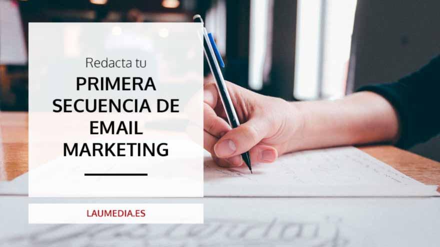 Cómo crear los primeros emails de tu estrategia de Email Marketing